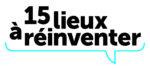 Logo 15 lieux à réinventer